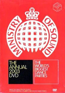 The Annual 2003 The World Biggest Dance Parties DVD